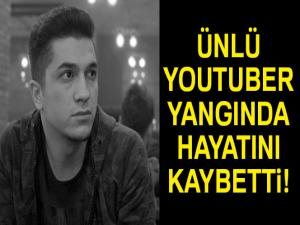 Ünlü youtuber hayatını kaybetti!
