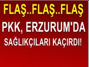 PKK Erzurum'da 1 Ambulans ve 3 Sağlık Görevlisini Kaçırdı