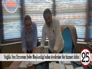 Sağlık Sen Erzurum Şube Başkanlığı'ndan üyelerine bir hizmet daha